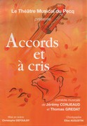 Accords et à cris